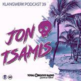 Klangwerk Radio Show - EP039 - Jon Tsamis (Total Groove)