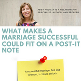 What Makes A Marriage Successful Could Fit On A Post-It Note