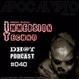 Dhot - Immersion Techno RadioShow #40 (07.12.2016)