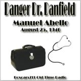 Danger Doctor Danfield - Manuel Abello (08-25-46)