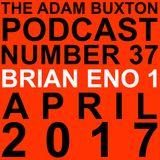 EP.37 - BRIAN ENO PART ONE