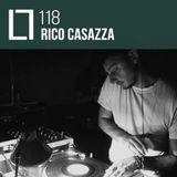 Loose Lips Mix Series - 118 - Rico Casazza (LIVE)