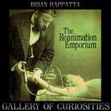 Ep. 44 The Reanimation Emporium by Brian Rappatta