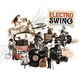 Best Of Electro Swing #1