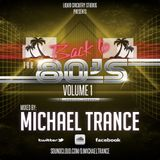 Back to the 80's -  Vol. 1 Michael Trance