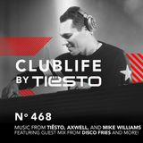 ClubLife By Tiësto Podcast 468 - First Hour