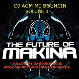 DJ AGM & MC BOUNCIN VOLUME 3 FINAL VERSION