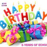 6 Years Of Echo!