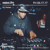 DJ Yamez on @WAXXFM - Fri 03.17.17