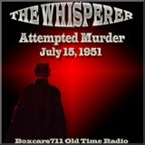 The Whisperer - Attempted Murder (07-15-51)