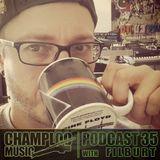 Champloo Music Podcast 35 with FILBURT