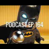Ep. 164: LEGO Batman Movie, trailers del Super Bowl