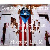 CoutureSound Presents: Calle San Sebastian