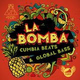 La Bomba Cumbia Beats & Global Bass
