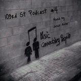103 Rd St Podcast #4   (904 SummerMix)