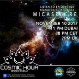 Cosmic Hour Radio Show with Moon Tripper - Episode 026 Guest Artist Micasphere (BMSS Records)