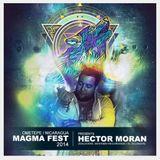 Hector Moran LIVE @ MAGMA FEST SET 2014