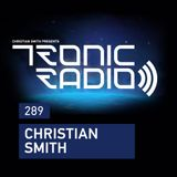 Tronic Podcast 289 with Christian Smith