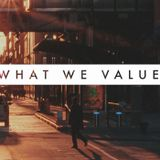What We Value - Daniel & Starla Webster