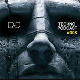 [RJ] Techno Podcast #008 *NEW