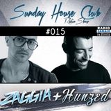 SUNDAY HOUSE CLUB @ Radio Canale Italia #015 | ZAGGIA + HUNZED | free download