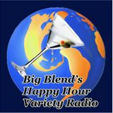 Big Blend Radio: Happy Hour - Music & Movies, Recipes & Wine