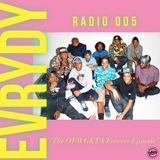 "EVRYDY® Radio 005 - ""The OFWGKTA Forever Episode"""