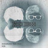 Christallization #179 with Taron Trekka