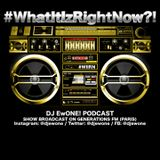What It Iz Right Now?! - 2017/03 -18 (Part 2)