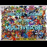 Episode #062 - Secret Sagas of the Mutliverse #27 Tribute to Adam West