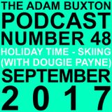 EP.48 - HOLIDAY TIME - SKIING (WITH DOUGIE PAYNE)