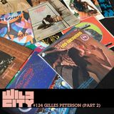 Wild City #124 - Gilles Peterson (Part 2)
