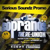 Serious Soundz Promo Mix - Sopranos The Re-Union #WH1