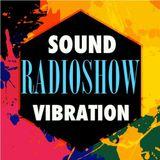 Sound Vibration Radioshow @ Phever Radio Dublin 07.10.2017