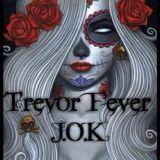 Trevor Fever 2017 Summer Mix