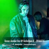 Tamas Jambor live @ TechnOpen X | 20160715