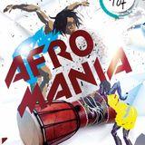 Afro-Mania [FALL 2017 AFROBEAT]