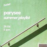 Parysee : Summer Playlist - 28/06/17