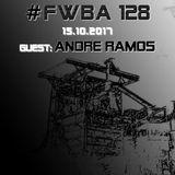 #FWBA 0128 with Andre Ramos - on fnoobtechno.com