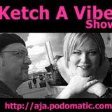 Ketch A Vibe 337