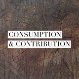 Consumption & Contribution