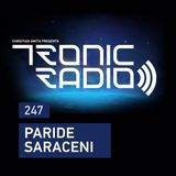 Tronic Podcast 247 with Paride Saraceni