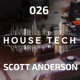 House & Techno 026 - Scott Anderson