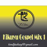 kikuyu gospel mix1