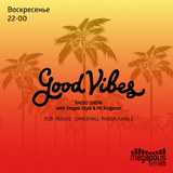 Steppa Style & Mr.Kingston – Good Vibes @ Megapolis 89.5 Fm 26.11.2017