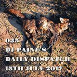 055 - DJ Paine's  Daily Dispatch