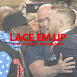 "Lace Em Up- Ep. 60 ""Mic Check 1...2...1...2..."""