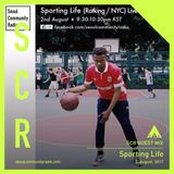 SCR Guest : Sporting Life (2017/08/02)
