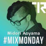 #MIXMONDAY / Midori Edition