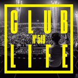 CLUBLIFE by Tiësto 549 podcast